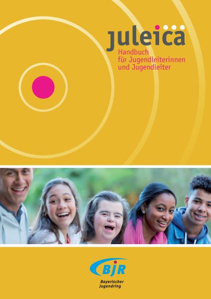 Juleica – Handbuch für Jugendleiterinnen und Jugendleiter