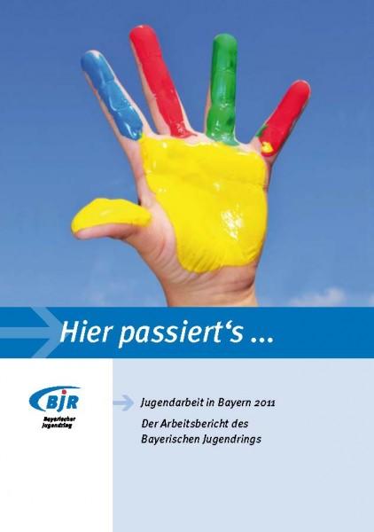 Arbeitsbericht des Bayerischen Jugendrings 2011