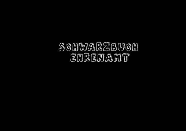 Schwarzbuch Ehrenamt
