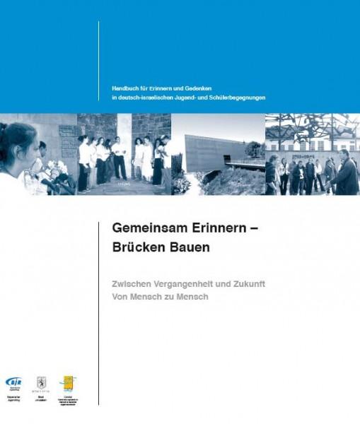Gemeinsam erinnern Brücken bauen – deutsch-israelisches Handbuch inkl. Materialordner