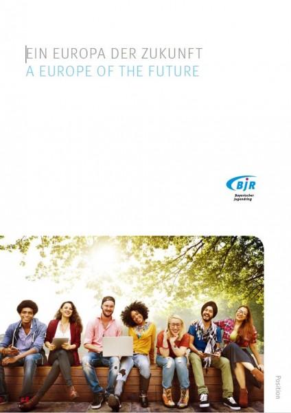 Ein Europa der Zukunft - A Europe of the Future