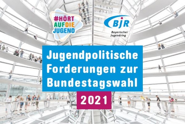 Jugendpolitische Forderungen zur Bundestagswahl 2021 - Printversion