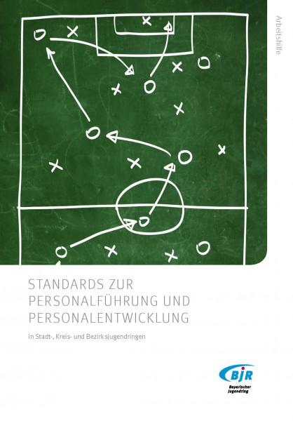 Standards zur Personalführung und Personalentwicklung