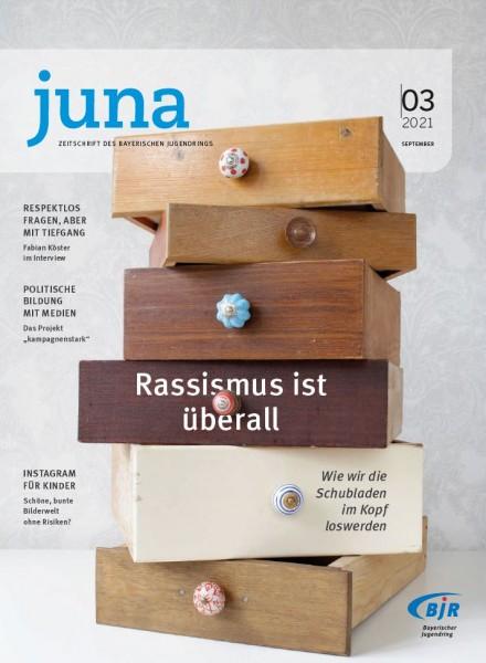 juna #3.21 Rassismus