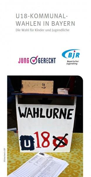 U18-Kommunalwahlen in Bayern - Flyer