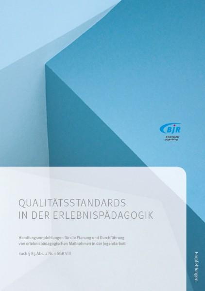 Qualitätsstandards in der Erlebnispädagogik - 2. Auflage
