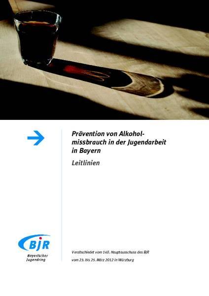 Prävention von Alkoholmissbrauch in der Jugendarbeit in Bayern