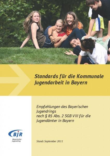 Standards für die Kommunale Jugendarbeit in Bayern