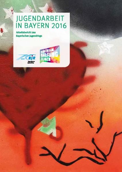 Arbeitsbericht des Bayerischen Jugendrings 2016
